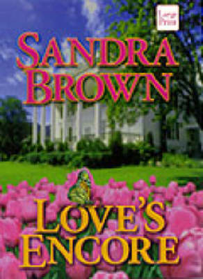 Love's Encore by Sandra Brown