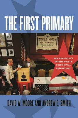 First Primary by David W. Moore