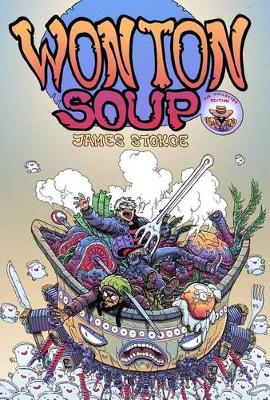 Wonton Soup Collection by James Stokoe