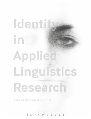 Identity in Applied Linguistics Research by Lisa McEntee-Atalianis