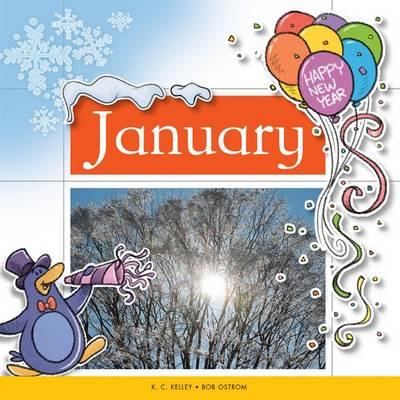 January by K C Kelley