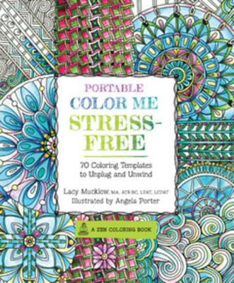 Portable Color Me Stress-Free by Lacy Mucklow