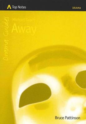Michael Gow's Away by Bruce Pattinson