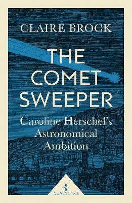 The Comet Sweeper by Claire Brock