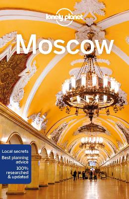 Lonely Planet Moscow by Lonely Planet