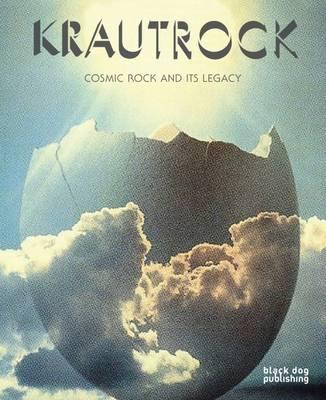 Krautrock: Cosmic Rock and its Legacy by Erik Davis