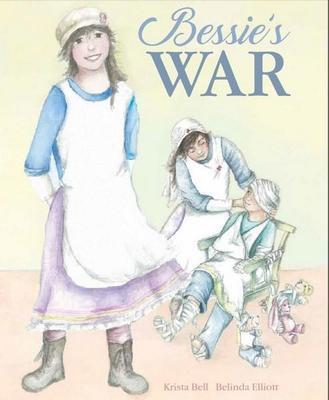 Bessie's War by ,Krista Bell