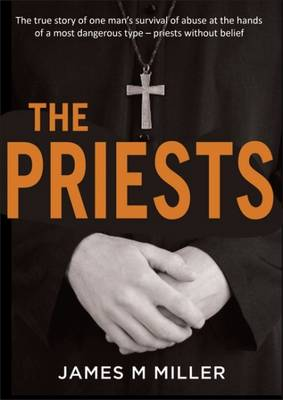 The Priests by James M. Miller