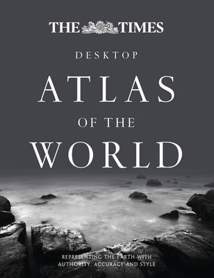 The Times Desktop Atlas of the World by Times Atlases