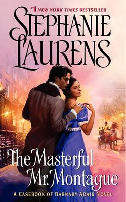 The Masterful Mr. Montague by Stephanie Laurens