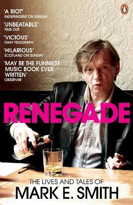 Renegade by Mark E. Smith