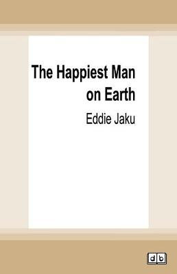 The Happiest Man on Earth by Eddie Jaku