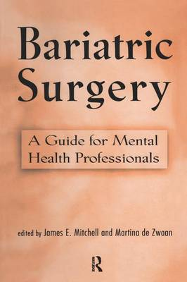 Bariatric Surgery by James E. Mitchell