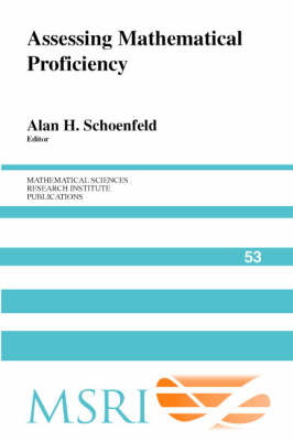 Assessing Mathematical Proficiency by Alan H. Schoenfeld