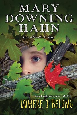Where I Belong by Mary Downing Hahn