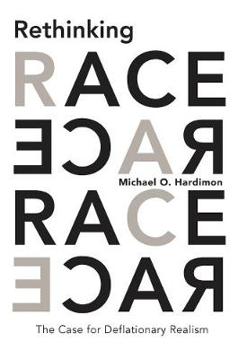 Rethinking Race by Michael O. Hardimon