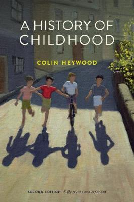 History of Childhood by Colin Heywood