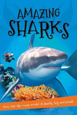 It's All About... Amazing Sharks by Kingfisher Books