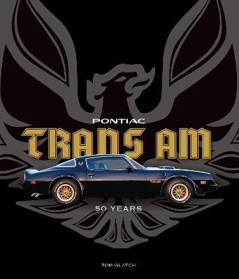 Pontiac Trans Am by Tom Glatch