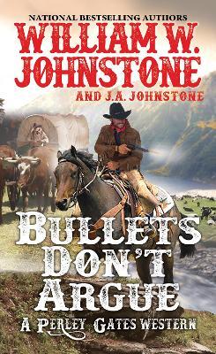 Bullets Don't Argue book