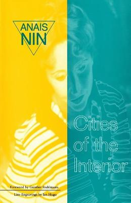 Cities of the Interior by Anais Nin