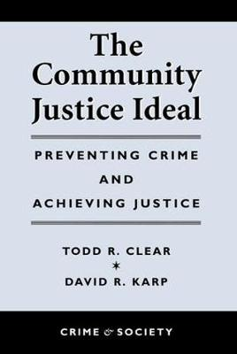 Community Justice Ideal by Todd R Clear