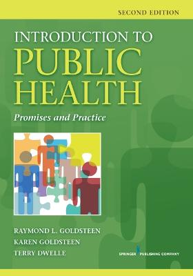 Introduction to Public Health by Raymond L. Goldsteen