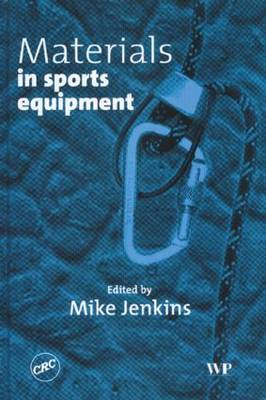 Materials Sports Equipment by Mike Jenkins