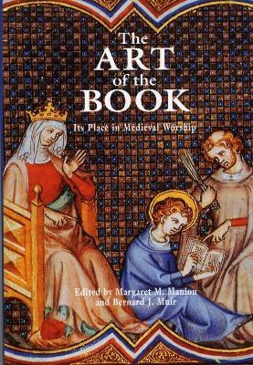 The Art of the Book by Bernard J. Muir