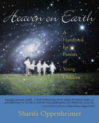 Heaven on Earth by Sharifa Oppenheimer