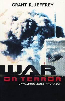 War on Terror by Grant Jeffrey