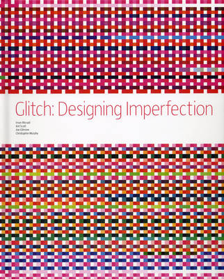 Glitch: Designing Imperfections book