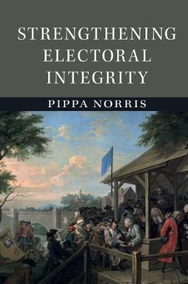 Strengthening Electoral Integrity book