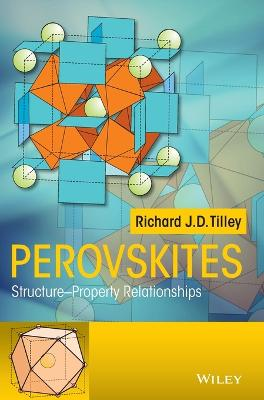 Perovskites by Richard J. D. Tilley
