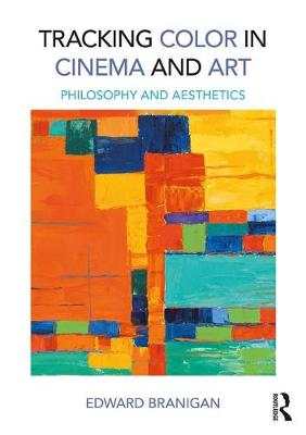 Tracking Color in Cinema and Art book