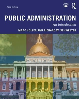 Public Administration: An Introduction by Marc Holzer