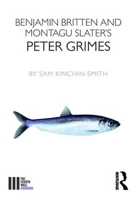 Benjamin Britten and Montagu Slater's Peter Grimes book