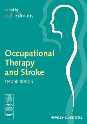 Occupational Therapy and Stroke by Judi Edmans