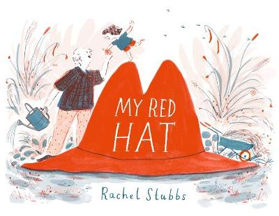 My Red Hat by Rachel Stubbs