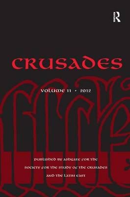 Crusades: Volume 11 by Benjamin Z. Kedar