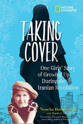 Taking Cover: One Girl's Story of Growing Up During the Iranian Revolution by National Geographic Kids