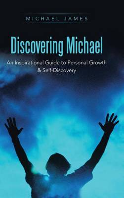 Discovering Michael by Michael James