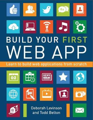 Build Your First Web App by Deborah Levinson