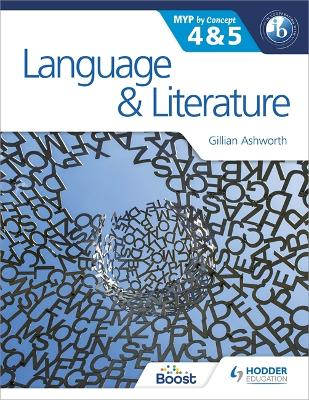 Language and Literature for the IB MYP 4 & 5 book