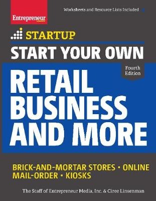 Start Your Own Retail Business and More by The Staff of Entrepreneur Media