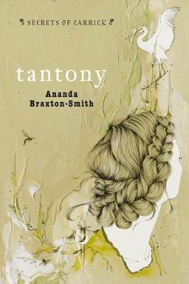 Secrets Of Carrick: Tantony by Ananda Braxton-Smith