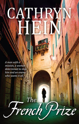 THE FRENCH PRIZE by Cathryn Hein