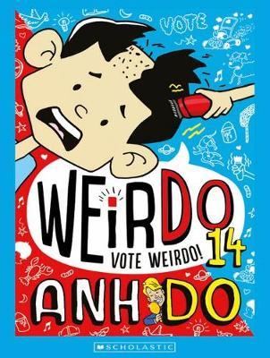 VOTE WEIRDO #14 by Anh Do