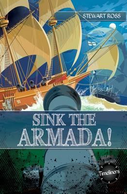 Sink the Armada! by Stewart Ross