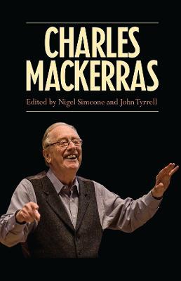 Charles Mackerras by Nigel Simeone
